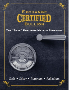 Exchange Certified Bullion
